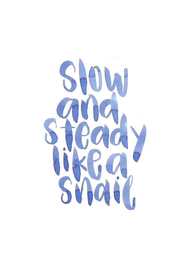 Be like a snail